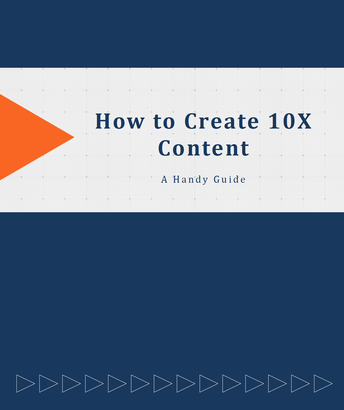 How to Create 10X Content