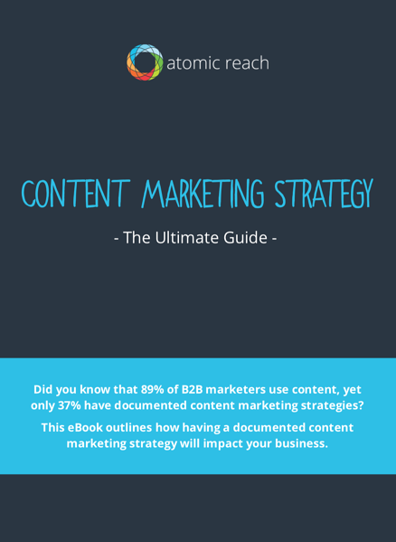 The Ultimate Guide to Content Marketing Strategy